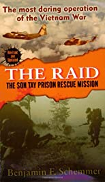 The Raid: The Son Tay Prison Rescue Mission