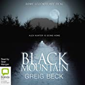 Black Mountain: Alex Hunter, Book 4 | [Greig Beck]