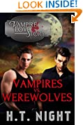 Vampires vs Werewolves (Vampire Love Story Book 4)