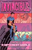 img - for Invincible (Book 6): A Different World (v. 6) book / textbook / text book