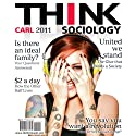 Think Sociology, 2e (       UNABRIDGED) by Dr. John Carl Narrated by Mina Sands