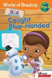 World of Reading: Doc McStuffins: Caught Blue-Handed (Pre-Level 1)
