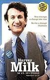 Harvey Milk: Sa vie, son époque (2915127697) by Randy Shilts