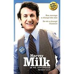 Harvey Milk: Sa vie, son époque - Randy Shilts