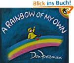 A Rainbow of My Own (Picture Puffin B...