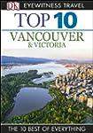 Top 10 Vancouver & Victoria (EYEWITNE...