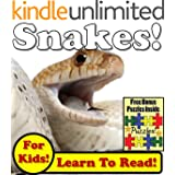 Snakes! Learn About Snakes While Learning To Read - Snake Photos And Snake Facts Make It Easy In This Children's Book! (Over 45+ Photos of Snakes)