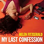My Last Confession | Helen Fitzgerald