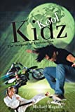 img - for Kool Kidz: The Serpent Of Destruction book / textbook / text book