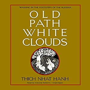Old Path White Clouds Audiobook