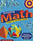 img - for Amazing Math Projects: Projects You Can Build Yourself (Build It Yourself) book / textbook / text book