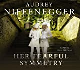 Audrey Niffenegger Her Fearful Symmetry