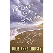 Murder by the Seaside | [Julie Anne Lindsey]