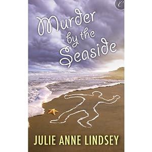 Murder by the Seaside | [Julie Anne Lindsey]