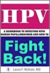 HPV: A Guidebook to Infection with Hu...