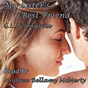 My Sister's Best Friend: Best Friends 3 | G.L. Snodgrass