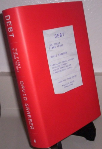 Debt: The First 5, 000 Years: David Graeber: 9781933633862: Amazon.com: Books