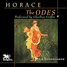 The Odes of Horace Audiobook by  Horace Narrated by Charlton Griffin