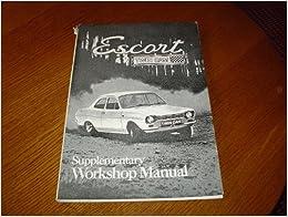 ford escort mk twin cam owners repair manual kent