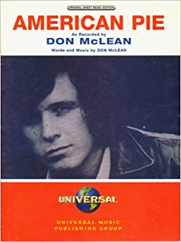 american pie for voice piano guitar recorded by don mclean sheet music don mclean. Black Bedroom Furniture Sets. Home Design Ideas