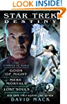 Star Trek: Destiny: The Complete Saga...