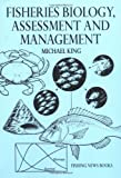 Fisheries Biology: Assessment and Management (Fishing News Books) (0852382235) by King, Michael