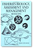 Fisheries Biology: Assessment and Management (Fishing News Books)