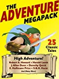 img - for The Adventure Megapack: 25 Classic Adventure Stories book / textbook / text book