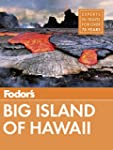 Fodor's Big Island of Hawaii (Full-co...