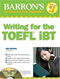 Barron's Writing for the TOEFL iBT (Barron's How to Prepare for the Computer-Based Toefl Essay)