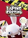 The Lapins Crétins : Activités les indispensables