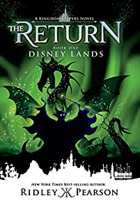 Kingdom Keepers The Return: Disney Lands: Disney Lands by Ridley Pearson ebook deal