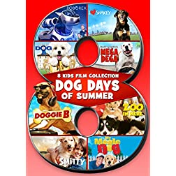 Dog Days of Summer-8 Feature Compilation