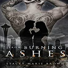 From Burning Ashes: Collector Series, Book 4 | Livre audio Auteur(s) : Stacey Marie Brown Narrateur(s) : Amy Landon