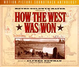 How The West Was Won: Original Motion Picture Soundtrack
