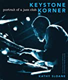 Keystone Korner: Portrait of a Jazz Club