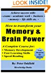 How to Transform your Memory & Brain...