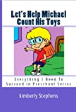 img - for Let's Help Michael Count His Toys (Everything I Need To Succeed in Preschool Series) book / textbook / text book