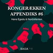 Hans Egede & Nordatlanten (Kongerækken Appendiks 6) | Anders Asbjørn Olling, Hans Erik Havsteen