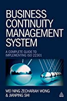 Business Continuity Management System: A Complete Guide to Implementing ISO 22301 Front Cover