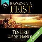 Magicien : Ténèbres sur Sethanon (La Guerre de la Faille 4) | Livre audio Auteur(s) : Raymond E. Feist Narrateur(s) : Arnauld Le Ridant