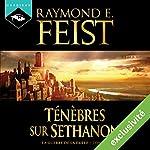Magicien : Ténèbres sur Sethanon (La Guerre de la Faille 4) | Raymond E. Feist