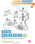 Audio Engineering 101: A Beginner's G...