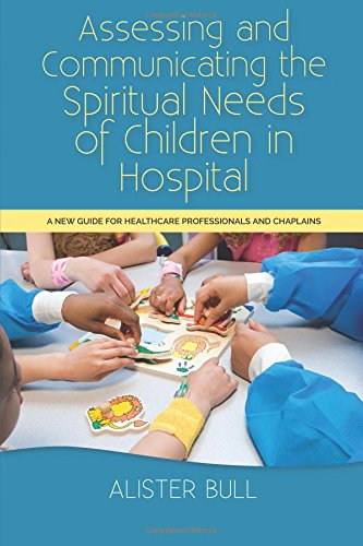 assessing-and-communicating-the-spiritual-needs-of-children-in-hospital-a-new-guide-for-healthcare-p