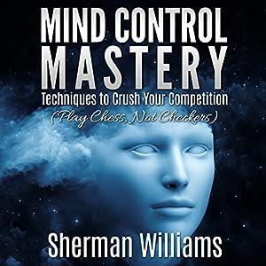 Mind Control Mastery Audiobook