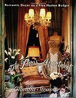 The Paris Apartment: Romantic Decor on a Flea-Market Budget
