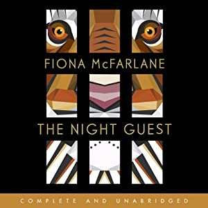 The Night Guest | [Fiona McFarlane]