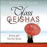Glass Geishas | Susanna Quinn
