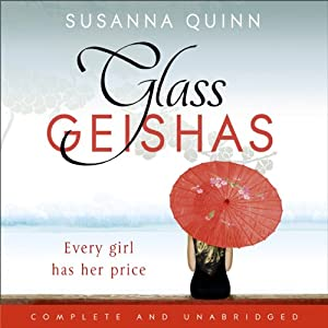 Glass Geishas Audiobook
