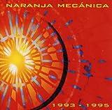 1993 by Naranja Mecanica (2006-03-01)